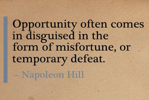 Napoloen-Hill-Quote-Misfortune-and-Opportunity